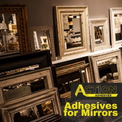 Adhesives for Mirrors
